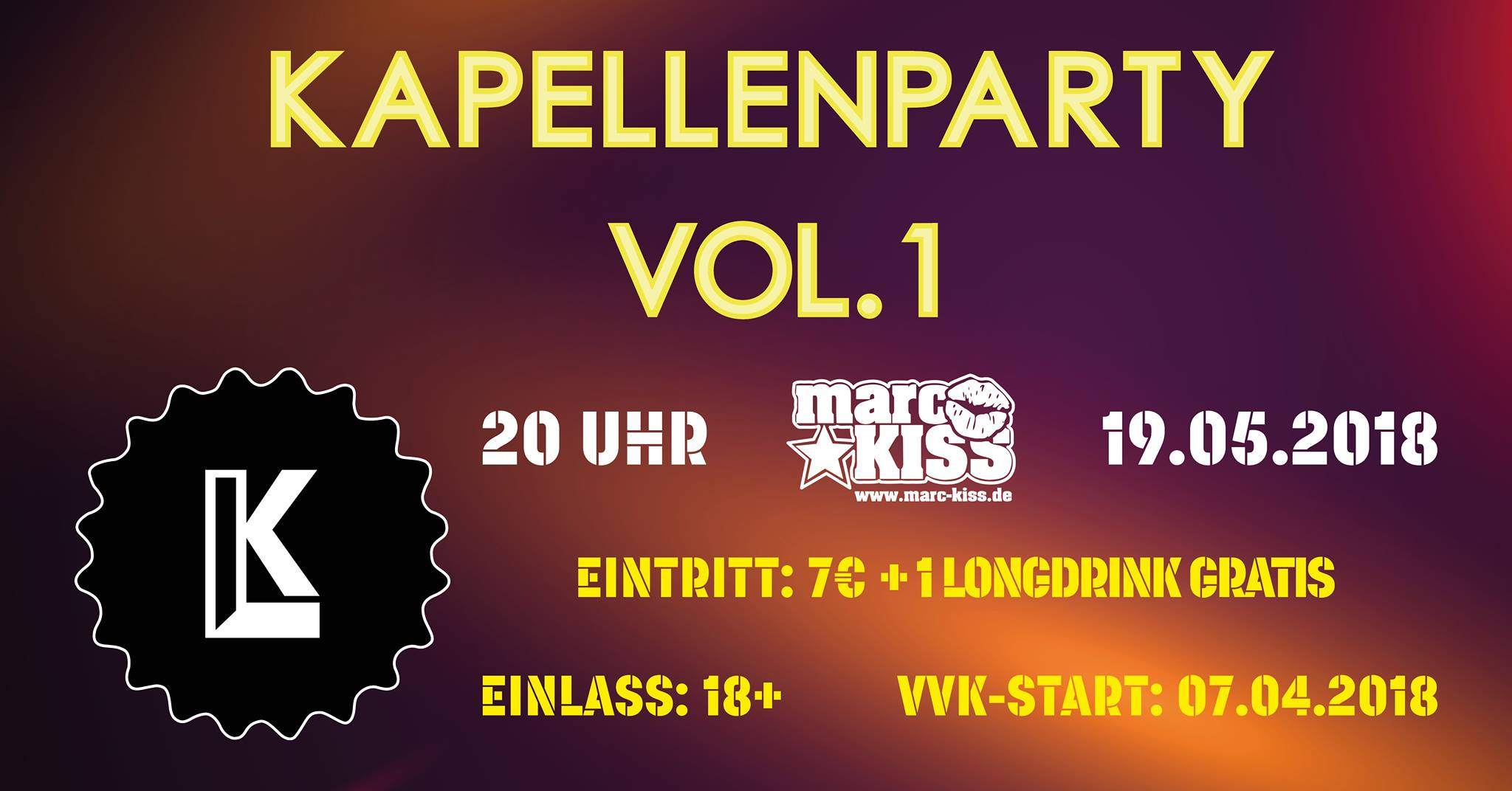 Kapellenparty Vol.1  19.05.2018