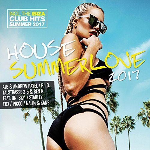 House Summer Love 2017