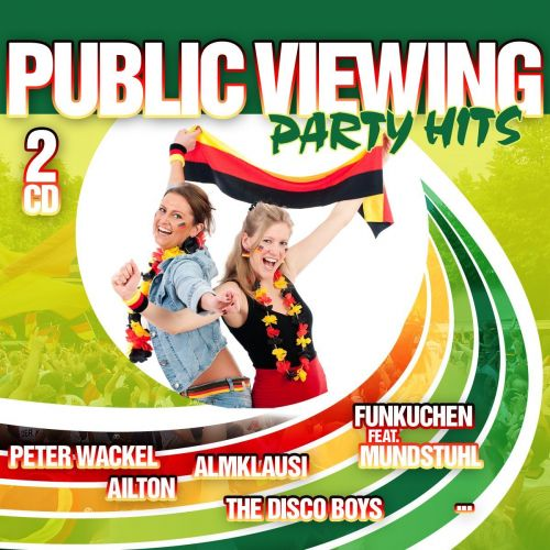 Public Viewing - Party Hits